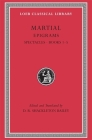 Martial Epigrams Spectacle Books 1-5 (Loeb Classical Library #94) Cover Image