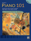 Alfred's Piano 101, Bk 1: An Exciting Group Course for Adults Who Want to Play Piano for Fun! Cover Image
