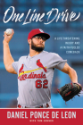 One Line Drive: A Life-Threatening Injury and a Faith-Fueled Comeback Cover Image