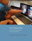 The Working Mind: Meaning and Mental Attention in Human Development Cover Image