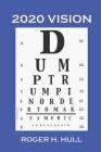 2020 Vision: Dump Trump Cover Image