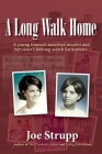 A Long Walk Home: A young woman's unsolved murder and her sister's lifelong search for answers Cover Image