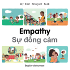 My First Bilingual Book–Empathy (English–Vietnamese) Cover Image