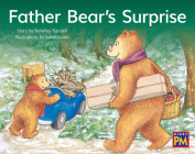 Father Bear's Surprise: Leveled Reader Green Fiction Level 13 Grade 1-2 (Rigby PM) Cover Image