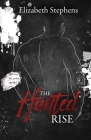 The Hunted Rise, Brothers #2 (interracial dark mafia romance) Cover Image
