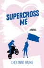 Supercross Me Cover Image