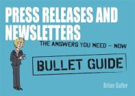 Newsletters and Press Releases: Bullet Guides Cover Image