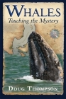 Whales: Touching the Mystery Cover Image