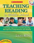 Teaching Reading in Middle School, 2nd Edition: A Strategic Approach to Teaching Reading That Improves Comprehension and Thinking Cover Image