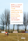 Brilliant Orange: The Neurotic Genius of Dutch Soccer Cover Image