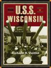 The USS Wisconsin: A History of Two Battleships Cover Image