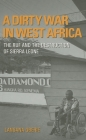 A Dirty War in West Africa: The Ruf and the Destruction of Sierra Leone Cover Image
