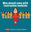 Men Should Come with Instructi Cover Image