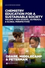 Chemistry Education for a Sustainable Society, Volume 1: High School, Outreach, & Global Perspectives Cover Image