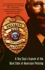 Breaking Rank: A Top Cop's Expose of the Dark Side of American Policing Cover Image