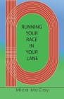 Running Your Race In Your Lane Cover Image