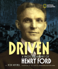 Driven: A Photobiography of Henry Ford (Photobiographies) Cover Image