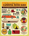 The Down and Dirty Guide to Camping with Kids: How to Plan Memorable Family Adventures & Connect Kids to Nature Cover Image