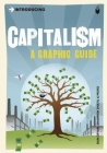 Introducing Capitalism: A Graphic Guide (Introducing (Icon Books)) Cover Image