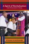 A Spirit of Revitalization: Urban Pentecostalism in Kenya (Studies in World Christianity) Cover Image