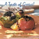A Taste of Greece! - Recipes by Rena Tis Ftelias: Rena's Collection of the Best Greek, Mediterranean Recipes Cover Image