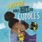 Superjoe Does Not Do Cuddles Cover Image
