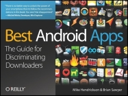 Best Android Apps: The Guide for Discriminating Downloaders Cover Image