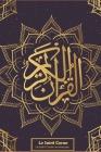 Le Saint Coran: Le Saint Coran en français Cover Image