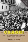 Crash!: How the Economic Boom and Bust of the 1920s Worked (How Things Worked) Cover Image