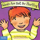 Words Are Not for Hurting (Best Behavior® Board Book Series) Cover Image