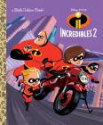 Incredibles 2 Little Golden Book (Disney/Pixar Incredibles 2) Cover Image