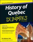 History of Quebec for Dummies Cover Image