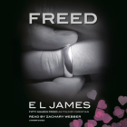 Freed: Fifty Shades Freed as Told by Christian (Fifty Shades of Grey Series #6) Cover Image