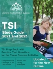 TSI Study Guide 2021 and 2022: TSI Prep Book with Practice Test Questions for the Texas Success Initiative [Updated for the New Outline] Cover Image