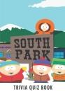 South Park: Trivia Quiz Book Cover Image