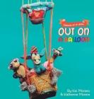 Out on a balloon: Saliendo en un globo (Continents #1) Cover Image