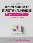 Representations of Stereotypical Images in Popular Culture: A Critical Approach Cover Image