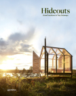 Hideouts: Grand Vacations in Tiny Getaways Cover Image