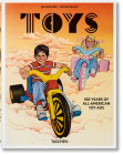 Jim Heimann. Steven Heller. Toys. 100 Years of All-American Toy Ads Cover Image