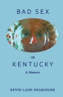 Bad Sex in Kentucky Cover Image