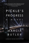 Pickle's Progress: A Novel Cover Image