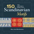 150 Scandinavian Motifs: The Knitter's Directory Cover Image