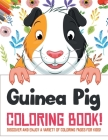 Guinea Pig Coloring Book! Discover And Enjoy A Variety Of Coloring Pages For Kids! Cover Image