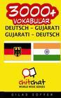 3000+ Deutsch - Gujarati Gujarati - Deutsch Vokabular Cover Image