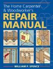 The Home Carpenter & Woodworker's Repair Manual Cover Image