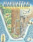 Manhattan: Mapping the Story of an Island Cover Image