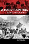 A Hard Rain Fell: Sds and Why It Failed Cover Image