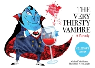 The Very Thirsty Vampire: A Parody Cover Image