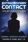 Extraordinary Contact: Life Beyond