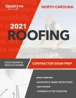 2021 North Carolina Roofing Contractor Exam Prep: Study Review & Practice Exams Cover Image